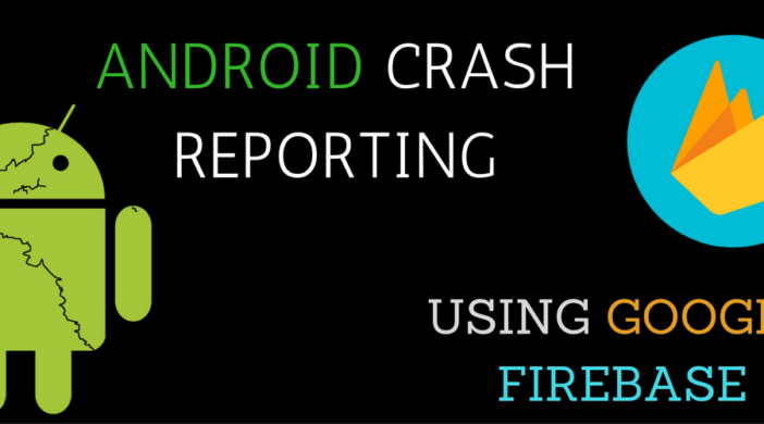 android-crash-reporting